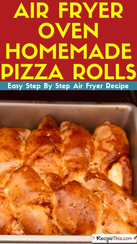Air Fryer Oven Pizza Rolls